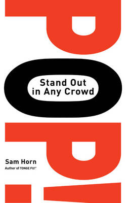 Pop!: Stand Out In Any Crowd (Hardback)