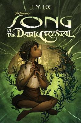 Song Of The Dark Crystal #2 (Paperback)