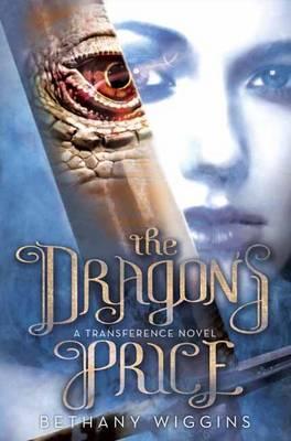 The Dragon's Price (A Transference Novel) (Hardback)