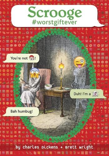 Scrooge #Worstgiftever (Hardback)