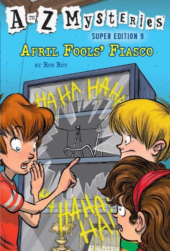 A To Z Mysteries Super Edition #9: April Fools' Fiasco (Paperback)