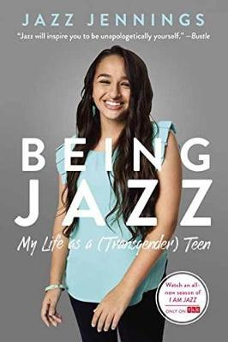 Being Jazz: My Life as a (Transgender) Teen (Paperback)