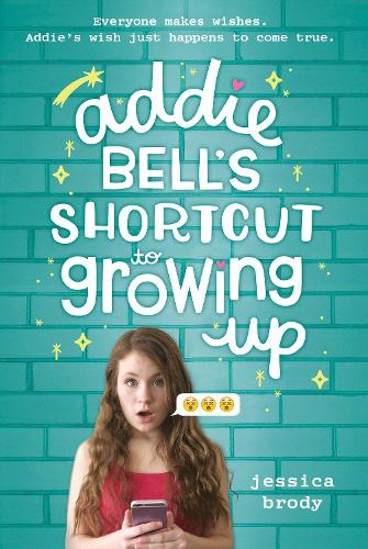 Addie Bell's Shortcut To Growing Up (Hardback)