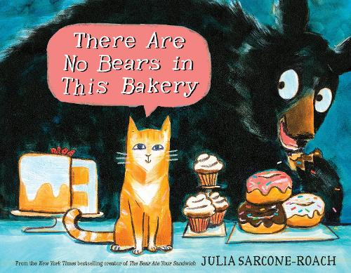 There Are No Bears In This Bakery (Hardback)