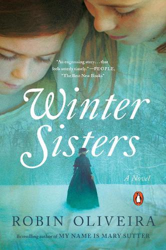 Winter Sisters: A Novel (Paperback)