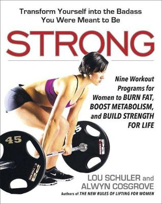 Strong: Nine Workout Programs for Women to Burn Fat, Boost Metabolism, and Build Strength for Life (Paperback)