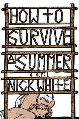 How To Survive A Summer: A Novel (Hardback)