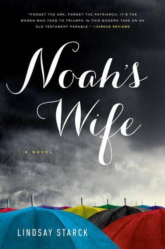 Noah's Wife: A Novel (Paperback)