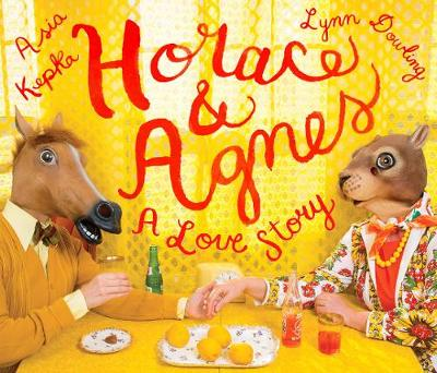 Horace & Agnes: A Love Story (Hardback)