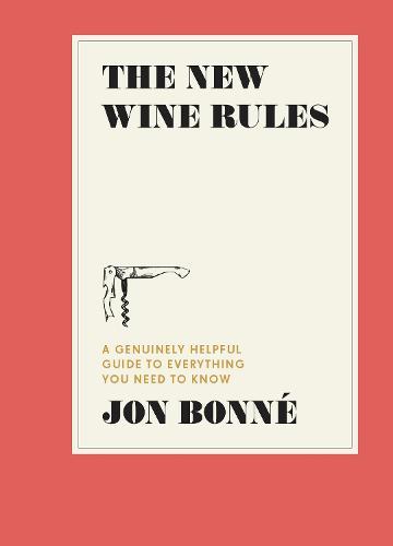 The New Wine Rules (Hardback)