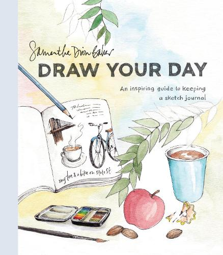 Draw Your Day: An Inspiring Guide to Keeping a Sketch Journal (Paperback)