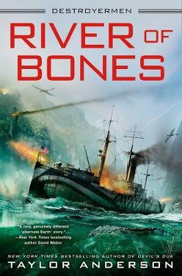 River Of Bones: Destroyermen #13 (Hardback)