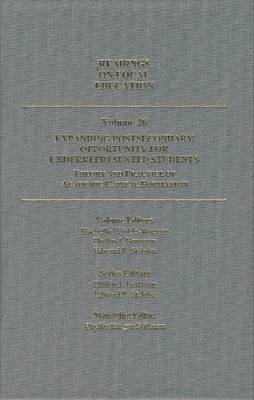 Readings in Education, Volume 26: Expanding Postsecondary Opportunity for Underrepresented Students: Theory and Practice of Academic Capital Formation (Hardback)