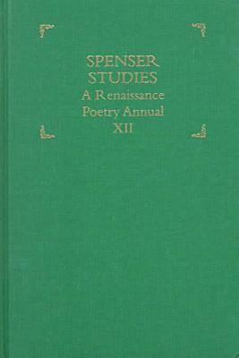 Spenser Studies: A Renaissance Poetry Annual - Spenser Studies (Hardback)