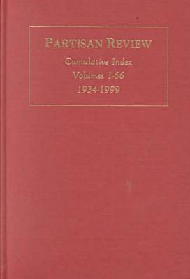 """Partisan Review"": 1934-1999 v. 1-LXVI: Cumulative Index to the Twentieth Century - AMS Studies in Modern Literature No. 22 (Hardback)"