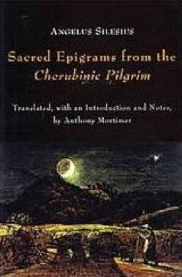 Sacred Epigrams from the Cherubinic Pilgrim - AMS Studies in the Seventeenth Century (Hardback)