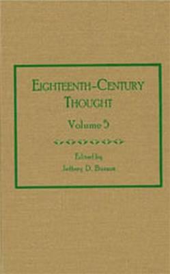 Eighteenth-Century Thought: Volume 5 (Hardback)