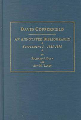 "Charles Dickens's """"David Copperfield"""" Supplement 1, 1981-1998: An Annotated Bibliography - AMS Studies in the Nineteenth-century (Hardback)"