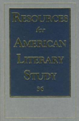 Resources for American Literary Study (RALS): Volume 36 (Hardback)