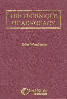 Munkman: The Technique of Advocacy (Hardback)