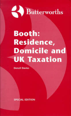 Booth: Residence, Domicile and UK Taxation (Paperback)