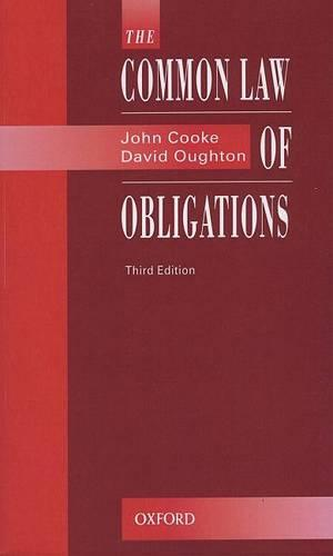 The Common Law of Obligations (Paperback)