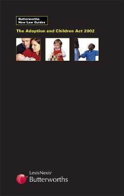 Cover Butterworths New Law Guide: The Adoption and Children Act 2002