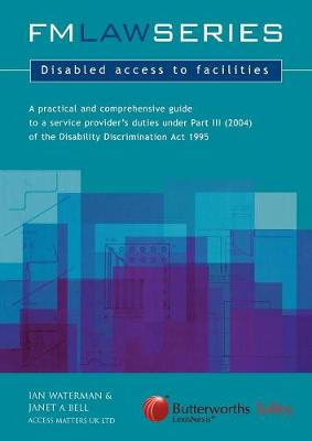 Disabled Access to Facilities (Paperback)