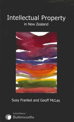 Intellectual Property in New Zealand (Paperback)