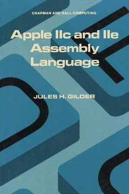 Apple IIc and IIe Assembly Language (Paperback)