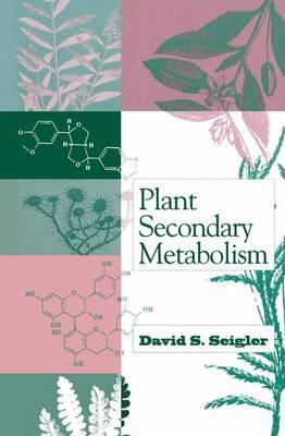Plant Secondary Metabolism (Hardback)
