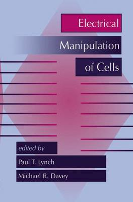 Electrical Manipulation of Cells (Hardback)
