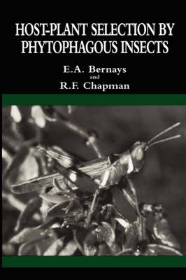 Host-Plant Selection by Phytophagous Insects - Contemporary Topics in Entomology 2 (Paperback)