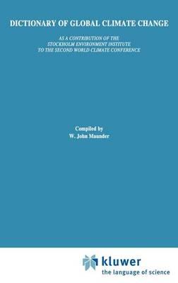 Dictionary of Global Climate Change (Hardback)