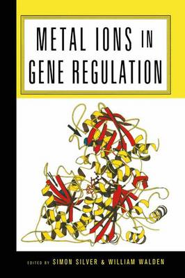 Metal Ions in Gene Regulation - Chapman & Hall Microbiology Series (Hardback)
