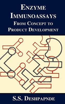Enzyme Immunoassays: From Concept to Product Development (Hardback)