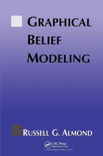 Graphical Belief Modeling (Hardback)