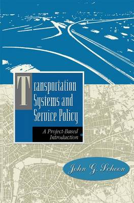 Transportation Systems and Service Policy: A Project-Based Introduction (Paperback)