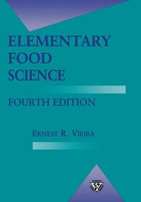 Elementary Food Science - Food Science Text Series (Paperback)