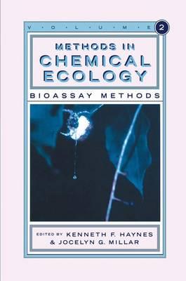 Methods in Chemical Ecology Volume 2: Bioassay Methods (Hardback)