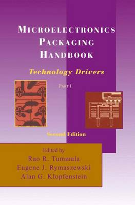 Microelectronics Packaging Handbook: Technology Drivers Part I (Hardback)