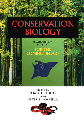 Conservation Biology: For the Coming Decade (Hardback)