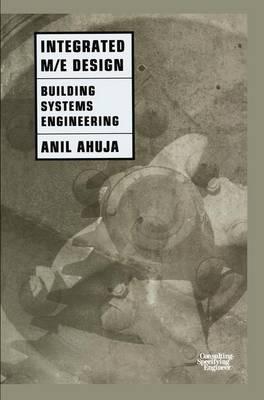 Integrated M/E Design 1997: Building Systems Engineering (Hardback)