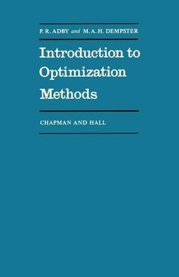 Introduction to Optimization Methods - Chapman and Hall Mathematics Series (Paperback)