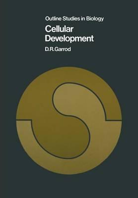 Cellular Development - Outline Studies in Biology (Paperback)