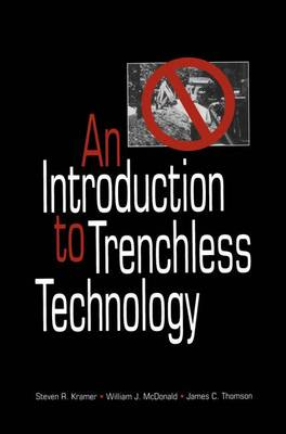 An Introduction to Trenchless Technology (Hardback)