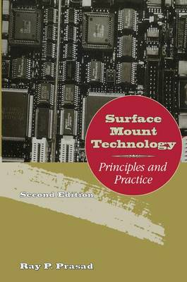 Surface Mount Technology: Principles and Practice (Hardback)