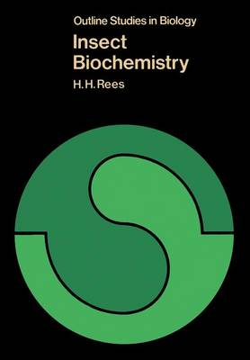Insect Biochemistry - Outline Studies in Biology (Paperback)