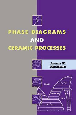 Phase Diagrams and Ceramic Processes (Hardback)