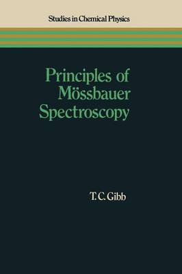 Principles of Moessbauer Spectroscopy - Studies in Chemical Physics (Paperback)